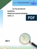 Buku Petunjuk Pelaksanaan Supervisi Pemetaan Dasar Rupabumi Versi 1.0