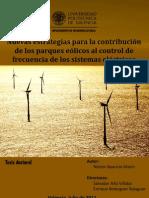 Nuevas Estrategias Para La Constribucion de Los Parques Eolicos Al Control de Frecuencia de Los Sistemas Electricos