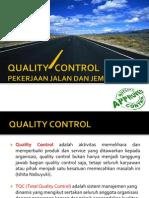 QUALITY CONTROL Pekerjaan Jalan Dan Jembatan