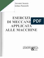 Esercizi di meccanica applicata alle macchine- Jacazio, Pastorelli