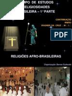 TEMPO  DE  ESTUDOS  -  RELIGIOSIDADES  BRASILEIRA  - PARTE 1°
