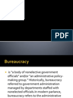E. Bureaucracy