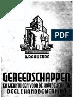 Gereedschappen en Werktuigen Voor de Houtbewerking, Deel 1 Handbewerking - A. Rauwerda - 1938
