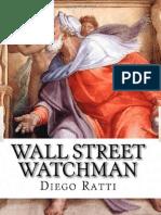 Diego Ratti - Wall Street Watchman (2010)