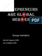 Entrepreneurs as Global Heroes