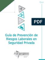 FTPS-USO. Guía de Prevención de Riesgos Laborales en Seguridad Privada