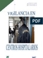 ● Vigilancia En Centros Hospitalarios (Completo)