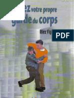 Fighter Alex - Soyez Votre Propre Garde Du Corps