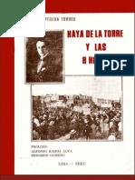 Haya de la Torre y las 8 horas   Rolando Pereda Torres