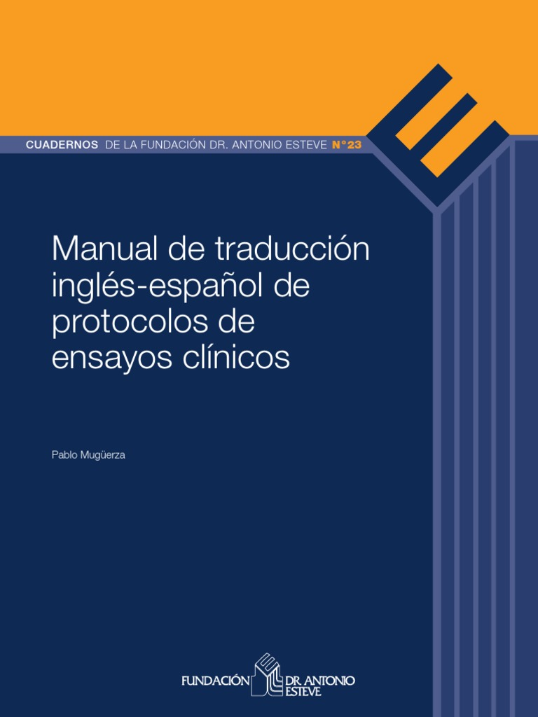 Manual de traducción inglés-español de protocolos de ensayos clínicos