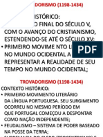 Resumo - Trovadorismo Humanismo Classicismo