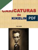 Caricaturas de Kikelin