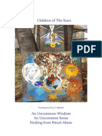 Children of the Stars, An Uncommon Wisdom, An Uncommon Sense, Healing From Ritual Abuse