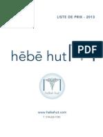 LISTE DE PRIX HĒBĒ HUT - 2013