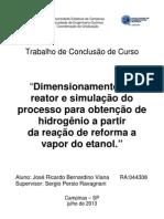 Dimensionamento do Reator e Simulação do Processo de Obtenção de Hidrogênio a partir da reação de reforma a vapor do Etanol