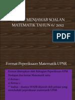 Teknik Menjawab Soalan Matematik Tahun 6 2012