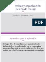 Características y organización de la sesión de masaje