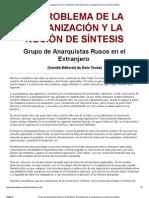 Grupo de Anarquistas Rusos en el Extranjero_ El problema de la organización y la noción de síntesis