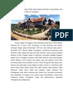 Muzium Negeri Terengganu Mempunyai Keunikannya Yang Tersediri