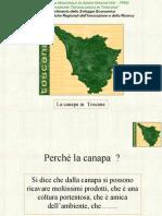La Canapa in Toscana