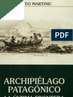 Archipielago Patagonico, La Ultima Frontera