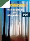 24182525 Sa Stagnezi Sau Sa Evoluezi