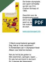 De Kinder-olympiade Sport Verhaal Voor Kinderboekenweek 2013 Over Sport en Spel Klaar Voor de Start