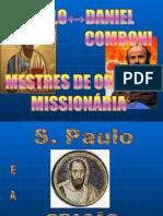 S  Paulo e S  Daniel Comboni _ Mestres de Oração Missionária