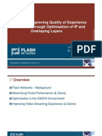 Improving Quality of Experience Through Optimisation of IP and Overlaying Layers - Flash Networks