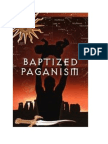 Baptized Paganism by Dennis Crews