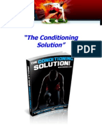 The Conditioning Solution