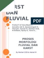 4.KaRsT Dan FLuViaL