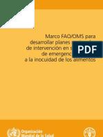 Marco FAO OMS para Desarrollar Planes Nacionales de Intervención en Situaciones de Emergencia Relativas a la Inocuidad de los Alimentos