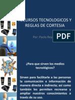 Recursos Tecnologicos y Reglas de Cortesia