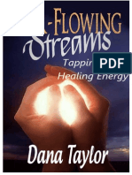 Dana Taylor - Ever-Flowing Streams, Tapping Into Healing Energy
