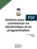 Arduino Pour Bien Commencer en Electronique Et en Programmation