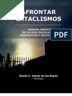 Afrontar Cataclismos, Manual Básico de Acción Psicológica. Respuestas y Soluciones