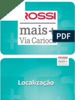 Apresentação do Via Mais Carioca