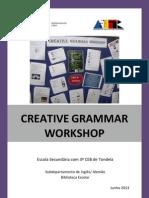 Creative Grammar Workshop 2011-13  Oficina de Gramática Criativa 2011-13