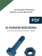 El Huracan Neoliberal - Adoracion Guaman Hernandez y Hector Illu