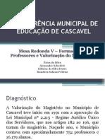 I CONFERÊNCIA MUNICIPAL DE EDUCAÇÃO DE CASCAVEL