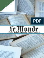 Le Monde - Los 100 Mejores Libros Del Siglo