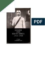 Gandhi and South Africa, 1914-48, edited by E. S. Reddy and Gopalkrishna Gandhi