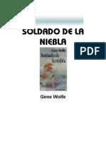 Wolfe, Gene - Soldado de La Niebla