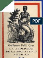 La abolición de la esclavitud en Chile, Guillermo Feliú