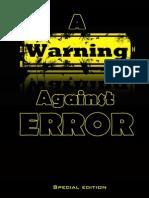 A Warning Against Error