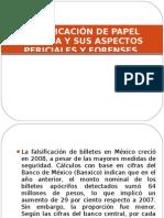 FALSIFICACIÓN DE PAPEL MONEDA Y SUS ASPECTOS PERICIALES