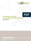 Zielonka, Jan 2011 'the Ideology of Empire-- The EU's Normative Power Discursive' Presentation, Dahrendorf Symposium (3 Pp.)