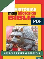 37751168 Colecao Fabulas Biblicas Volume 4 as Historias Mais Idiotas Da Biblia