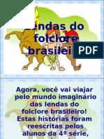 Lendas - 4ª Série
